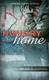 Hungry for Home (Coming Home, #3)