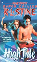 High Tide (Fear Street Superchillers Book 12)