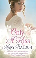 Only a Kiss (The Survivors' Club, #6)