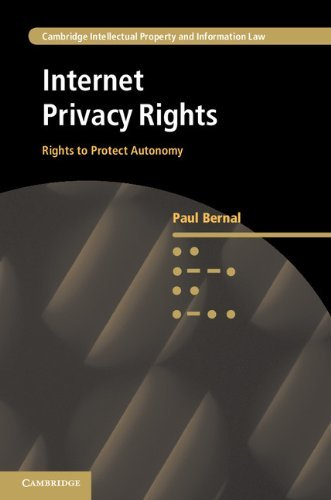 Internet Privacy Rights  Rights to Protect Autonomy
