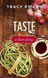 Taste (Love Story, #3)
