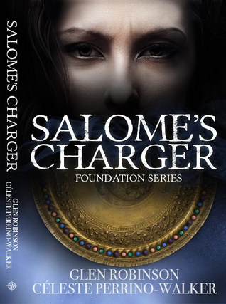 Salome's Charger (Foundation Series) (Volume 1)