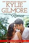 Not My Romeo (Clover Park, #6)