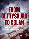 From Gettysburg to Golan: How two great battles were won - and the lessons they share