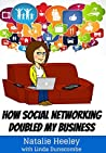 How Social Networking Doubled My Business