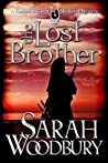 The Lost Brother (Gareth and Gwen Medieval Mysteries, #6)