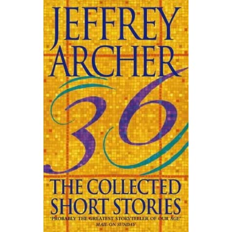 Collected Short Stories By Jeffrey Archer