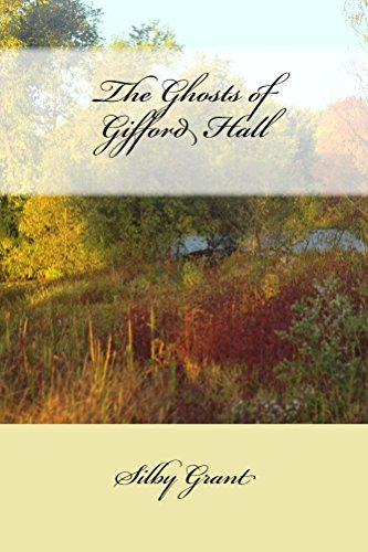 The Ghosts of Gifford Hall (The Chronicles of Vernham Vale Book 1)