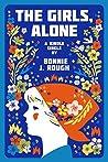 The Girls, Alone: Six Days in Estonia
