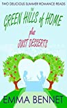 The Green Hills of Home / Just Desserts