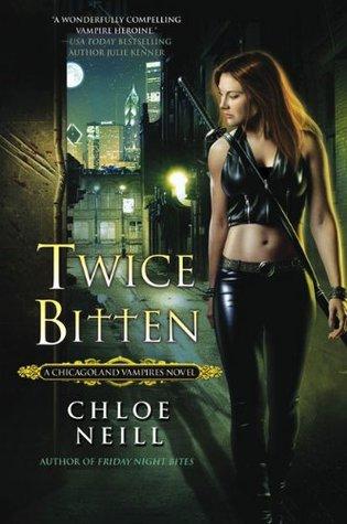 Twice Bitten (Chicagoland Vampires, #3)