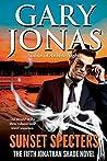Sunset Specters (Jonathan Shade, #5)
