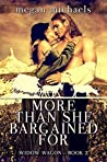 More Than She Bargained For (Widow Wagon, #2)