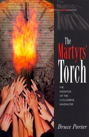 The Martyrs Torch By Bruce Porter