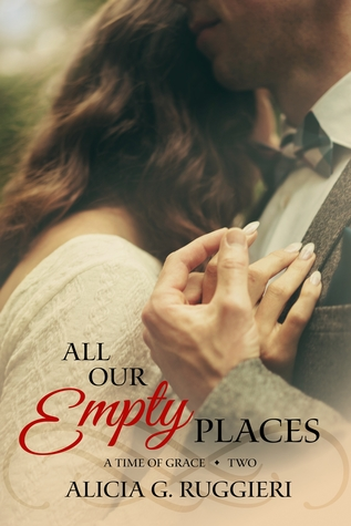 All Our Empty Places by Alicia G. Ruggieri