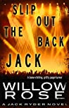 Slip Out the Back Jack (Jack Ryder #2)