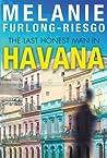 The Last Honest Man in Havana