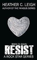Resist: Gavin (Sphere of Irony, #3)