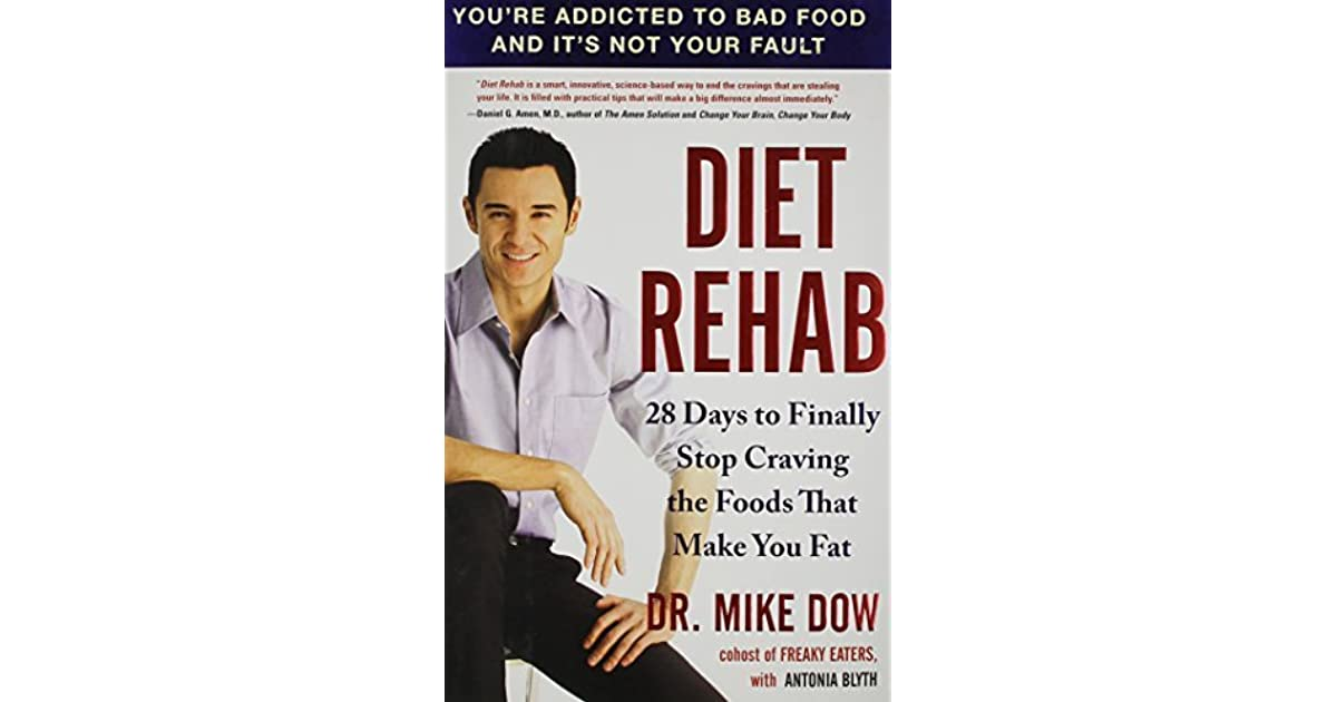 diet rehab dow dr mike