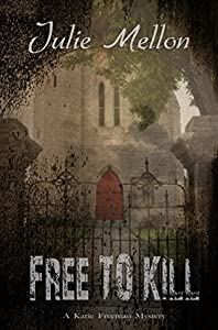 Free to Kill (Katie Freeman, #1)