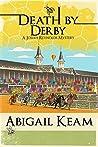 Death By Derby (Josiah Reynolds Mysteries #8)