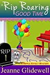 A Rip Roaring Good Time (Ripple Effect Mystery #1)