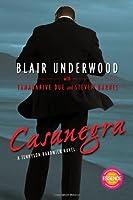 Casanegra (Tennyson Hardwick, #1)