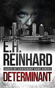 Determinant (Cases of Lieutenant Kane, #3)