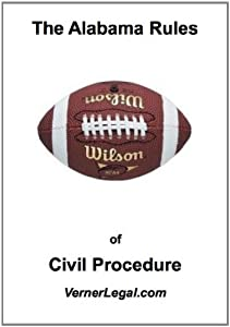 """Alabama Rules of Civil Procedure (""""Just the Rules"""" Series)"""