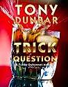 Trick Question (Tubby Dubonnet, #3)