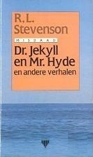 Dr. Jekyll en Mr. Hyde en andere verhalen by Robert Louis Stevenson