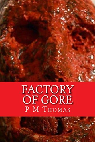 Factory of Gore