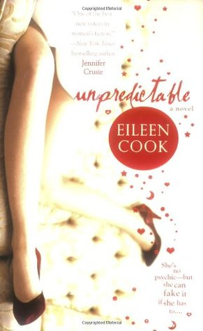 Unpredictable by Eileen Cook