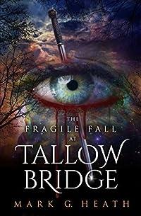 The Fragile Fall At Tallow Bridge