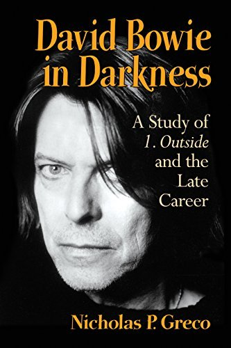 David Bowie in Darkness  A Study of 1