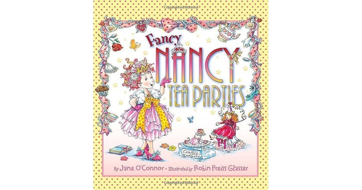 Fancy Nancy: Tea Parties by Jane O\'Connor
