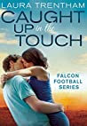 Caught Up in the Touch (Sweet Home Alabama, #2)