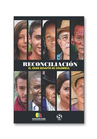 Reconciliación el gran desafío de Colombia