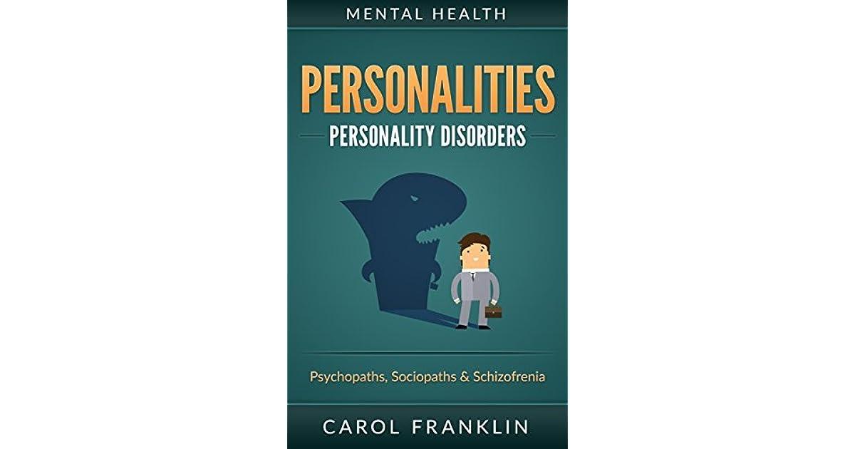 Mental Health: Personalities: Personality Disorders, Mental