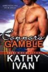 Connor's Gamble (New Orleans Connection, #1)
