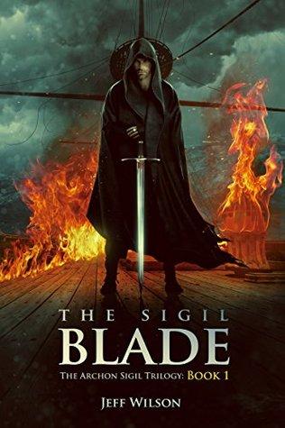 The Sigil Blade (Archon Sigil Trilogy, #1)