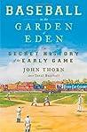 Baseball in the Garden of Eden: Baseball in the Garden of Eden