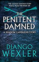 The Penitent Damned (The Shadow Campaigns, #0.5)