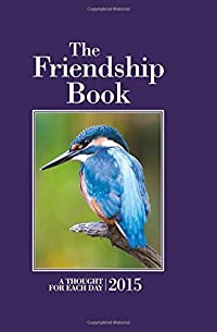 The Friendship Book 2015: A Thought for Each Day (Annuals 2015)