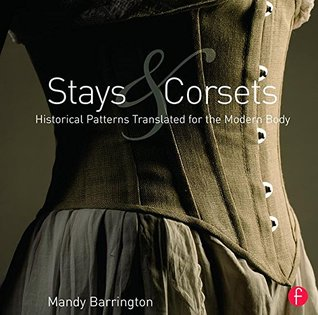 Stays and Corsets by Mandy Barrington