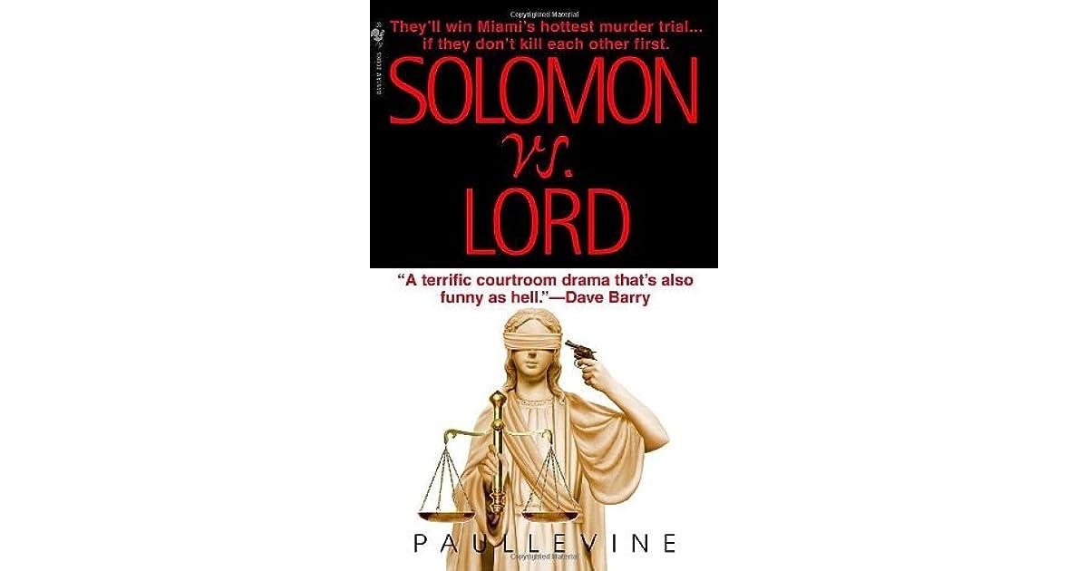 91ea29343c13 Solomon vs. Lord (Solomon vs. Lord