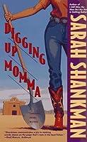 DIGGING UP MOMMA (Samantha Adams Mystery)