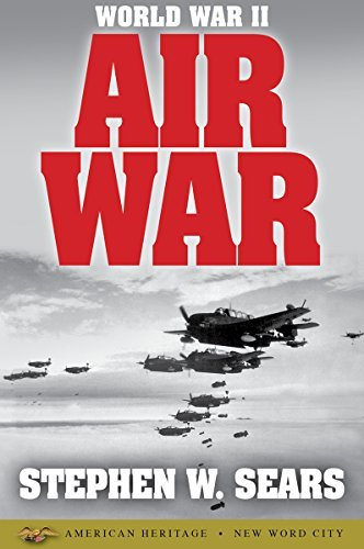 World War II  Air War - Stephen W