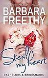 Steal My Heart (Bachelors & Bridesmaids #2)