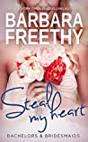 Steal My Heart (Bachelors & Bridesmaids #2)